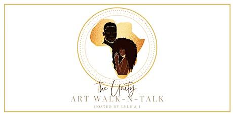 The Unity Art Walk-N-Talk Event tickets