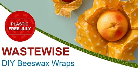 Plastic Free July Beeswax Wrap Workshop tickets