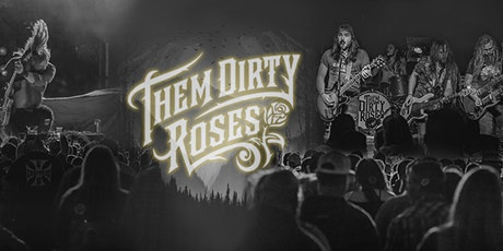 Them Dirty Roses at Bigs Bar Sioux Falls tickets
