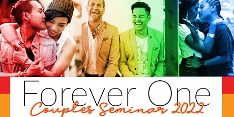 Forever One Couples Seminar 2022 tickets