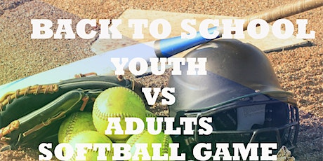 Back to School Youth Vs Adults Softball Game tickets