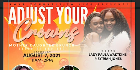 MOTHER DAUGHTER BRUNCH (Love Yourself 2 Life) tickets