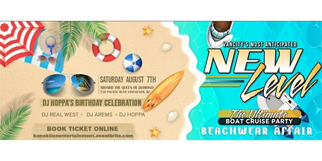 New Level Boat Cruise Beachwear Affair (DJ Hoppa's Birthday Celebration) tickets