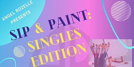 Sip & Paint: Singles Edition (Ages: 25-39) tickets