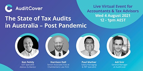 The State of Tax Audits in Australia, Post-Pandemic tickets