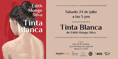 Presentación del libro Tinta Blanca de Edith Monge Silva tickets