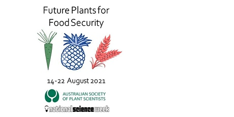 Plant Science Safeguarding Our Future Food Security tickets