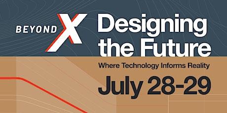 BeyondX - Where Technology Informs Reality tickets