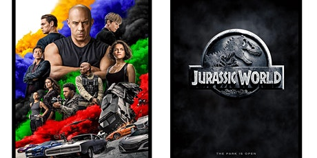 1.)  F9 - THE FAST SAGA   2.)  Jurassic World (2015) tickets