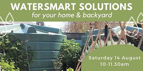 POSTPONED -Water Smart Solutions For Your Home and Backyard tickets