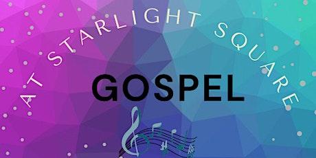 GOSPEL AT STARLIGHT SQUARE tickets