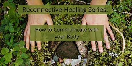 How to Communicate with your Body tickets