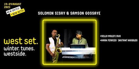West Set 2021 presents :: Solomon Sisay & Samson Gossaye tickets