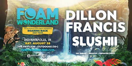 Foam Wonderland with Dillon Francis tickets