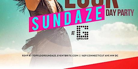 Top Floor Sundaze Day Party tickets