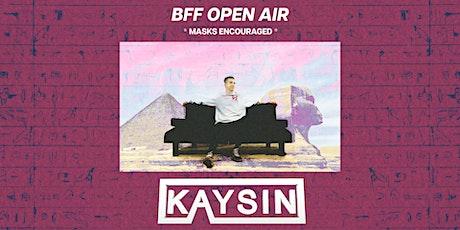 BFF Presents: KAYSIN tickets
