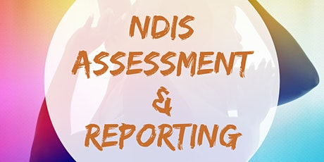 NDIS Assessment & Reporting tickets