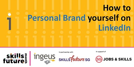 How to Personal Brand Yourself on LinkedIn tickets