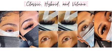 3 IN 1 LASH TRAINING - LEARN CLASSIC, HYBRID & VOLUME FOR JUST $725 tickets