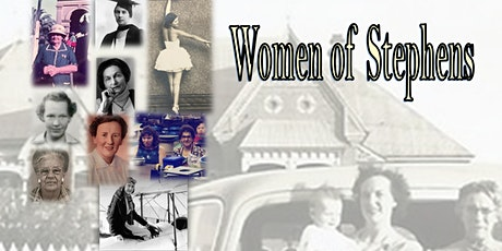 Women of Stephens - a Local History Conference tickets
