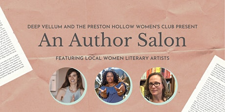 An Author Salon, with Deep Vellum and the Preston Hollow Women's Club tickets