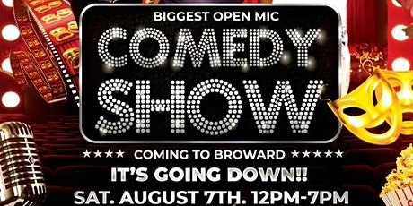 The Broward County   open mic Comedy show tickets