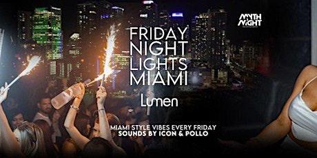 Friday Night Lights at Lumen Fridays! tickets