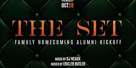 THE SET - The FAMU Homecoming Alumni Kickoff  (Thursday Oct. 28th) tickets
