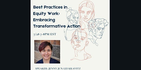 Best Practices in Equity Work: Embracing Transformative Action tickets