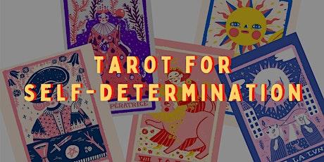 Tarot for Self-Determination tickets