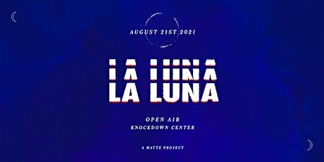 La Luna 2021 tickets