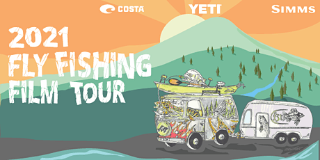 Fly Fishing Film Tour 2021 F3T tickets
