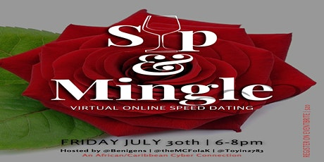 Sip & Mingle  - An African/Caribbean VIRTUAL Speed-Dating Event tickets