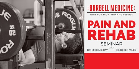 Barbell Medicine Pain and Rehab Seminar- Gainesville, FL tickets