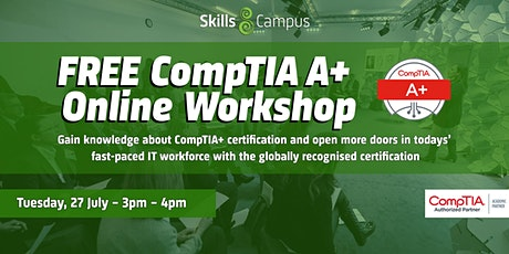 FREE Online CompTIA A+ Workshop tickets