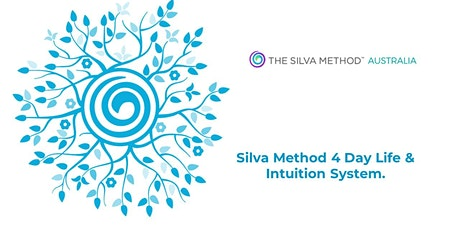 Silva Method 4 Day Life & Intuition Training 9th -12th September tickets