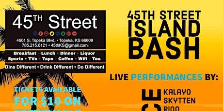 45th Street Island Bash tickets