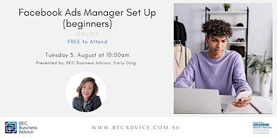 Facebook Ads Manager Set Up (beginners)