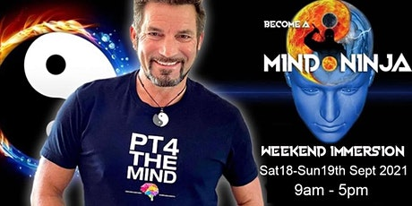 BECOME A MIND NINJA - WEEKEND  IMMERSION WITH MICHAEL BENNETT tickets