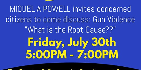 """Gun Violence """"What is the Root Cause??"""" tickets"""