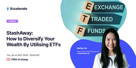 StashAway: How to Diversify Your Wealth By Utilising ETFs tickets