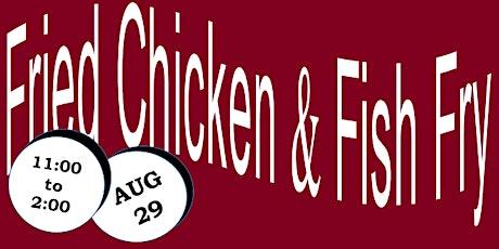 Fried Chicken & Fish Fry tickets