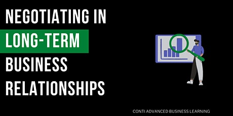 Negotiating in Long-Term Business Relationships tickets