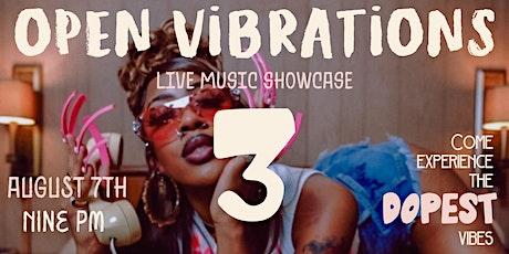Open Vibrations 3 Live Music Showcase tickets