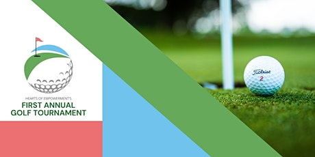 Hearts of Empowerment First Annual Golf Tournament tickets