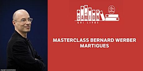 MasterClass Bernard Werber - Martigues billets