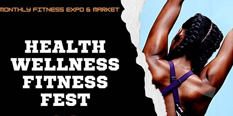 Health Wellness and Fitness Fest tickets