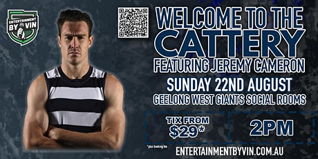 'WELCOME TO THE CATTERY' Jezza @ The Geelong West Giants Social Rooms! tickets