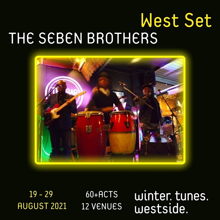 West Set 2021 presents :: Andrew Till + The Seben Brothers image