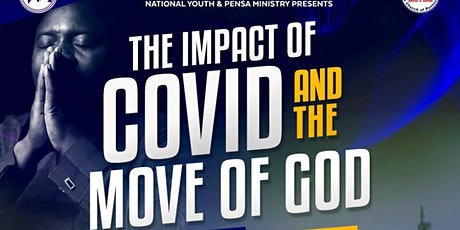 THE IMPACT OF COVID AND THE MOVE OF GOD tickets